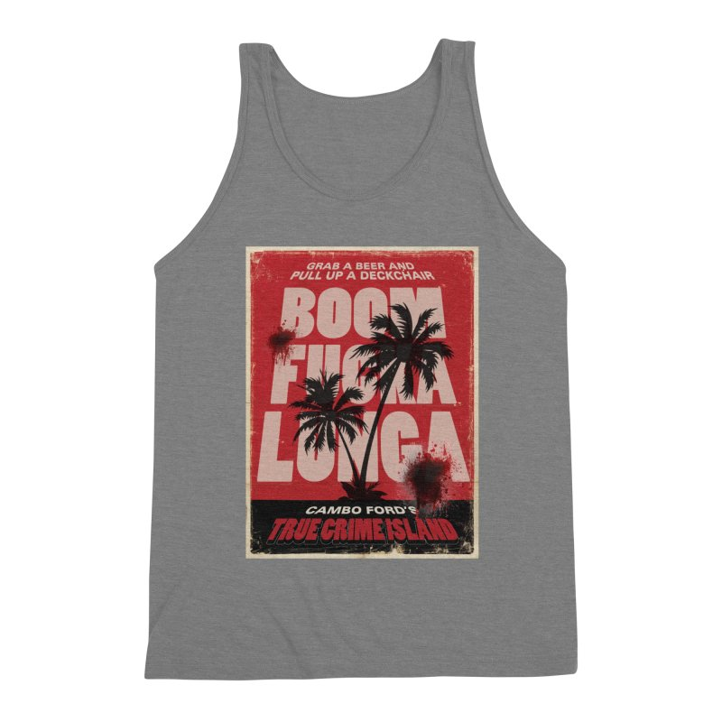 Boomf@ckalunga Swag Men's Tank by True Crime Island's Artist Shop