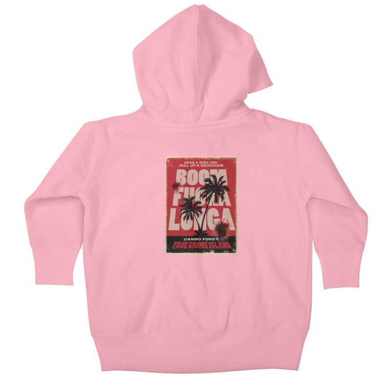 Boomf@ckalunga Swag Kids Baby Zip-Up Hoody by True Crime Island's Artist Shop