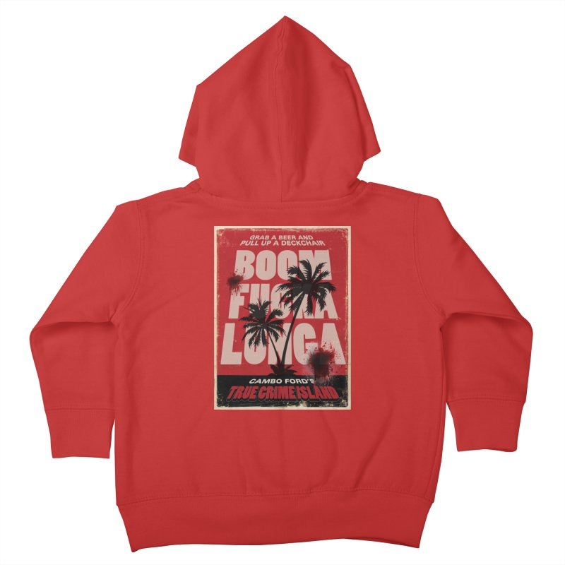 Boomf@ckalunga Swag Kids Toddler Zip-Up Hoody by True Crime Island's Artist Shop