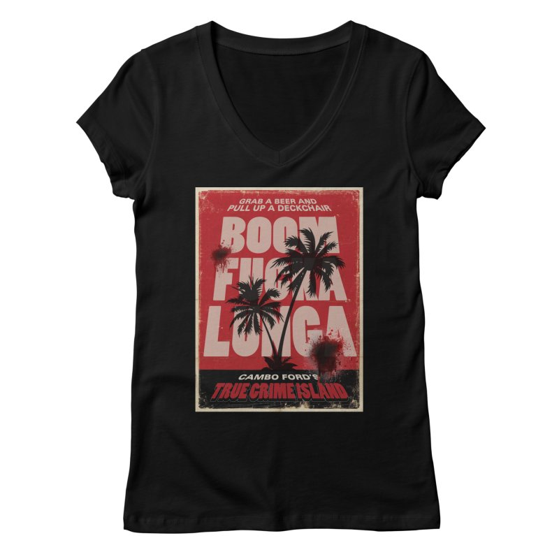 Boomf@ckalunga Swag Women's V-Neck by True Crime Island's Artist Shop
