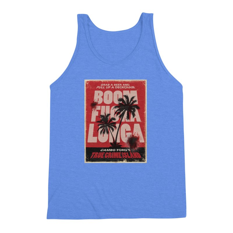 Boomf@ckalunga Swag Men's Triblend Tank by True Crime Island's Artist Shop