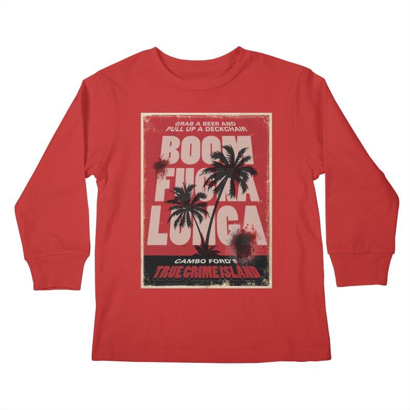Boomf@ckalunga Swag Kids Longsleeve T-Shirt by True Crime Island's Artist Shop
