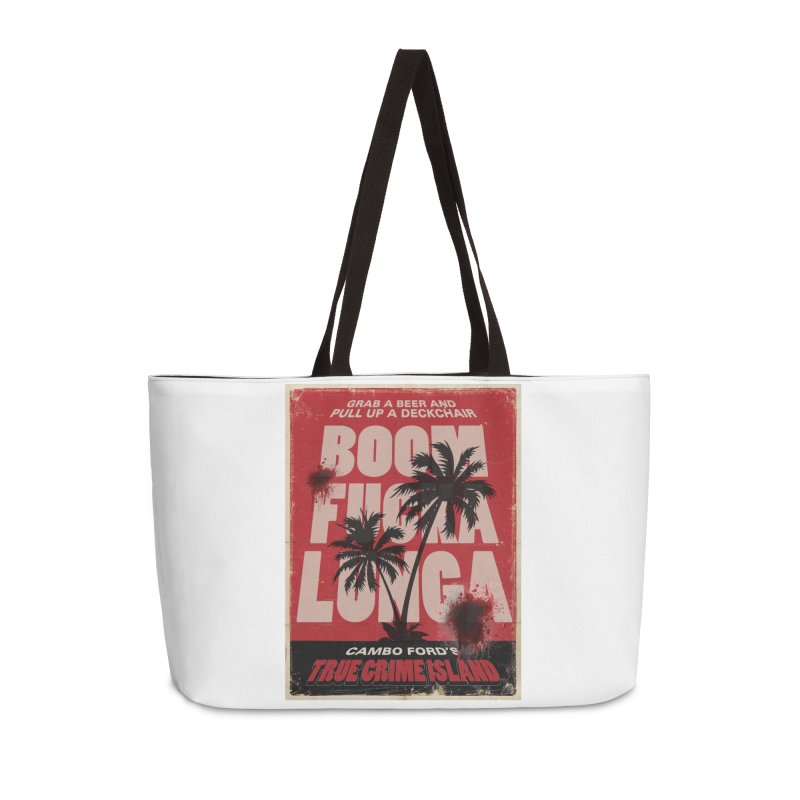 Boomf@ckalunga Swag Accessories Weekender Bag Bag by True Crime Island's Artist Shop