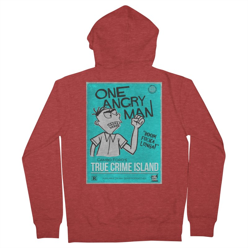 The Rage Range Men's French Terry Zip-Up Hoody by True Crime Island's Artist Shop