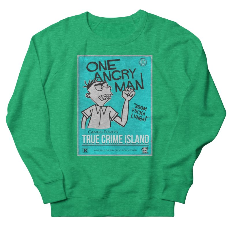 The Rage Range Women's Sweatshirt by True Crime Island's Artist Shop
