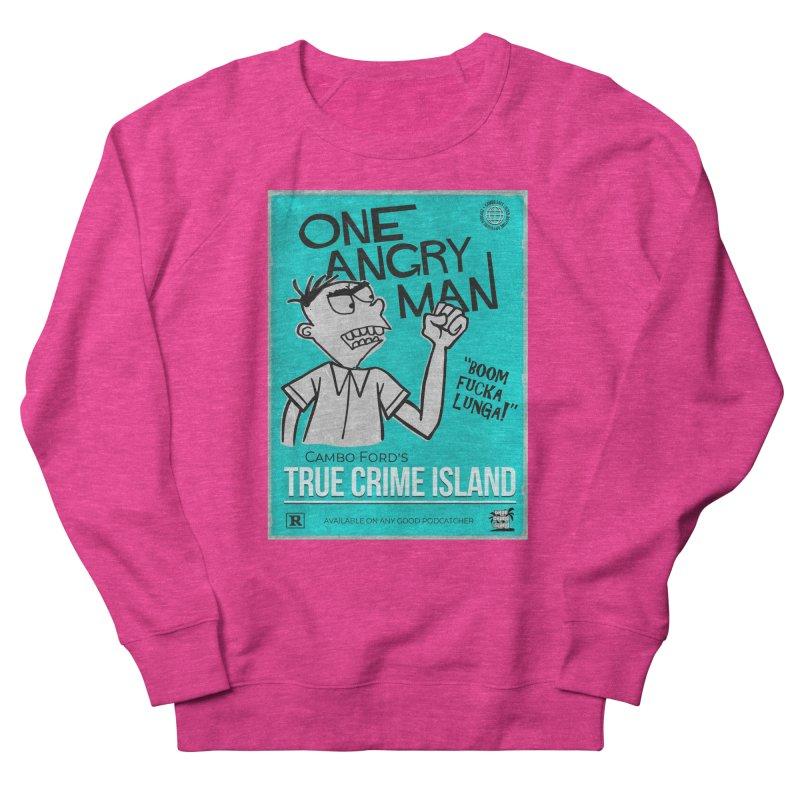 The Rage Range Women's French Terry Sweatshirt by True Crime Island's Artist Shop