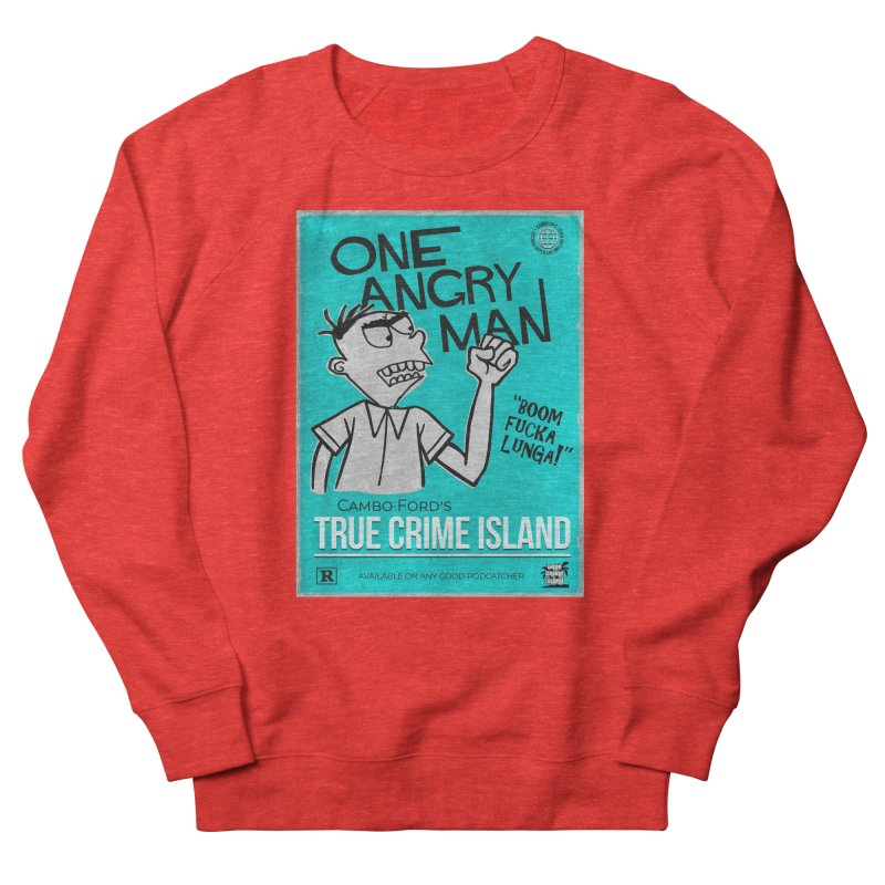 The Rage Range Men's Sweatshirt by True Crime Island's Artist Shop