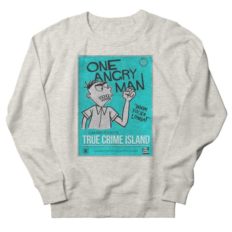 The Rage Range Men's Sweatshirt by True Crime Island's Artist Shop