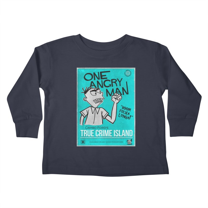 The Rage Range Kids Toddler Longsleeve T-Shirt by True Crime Island's Artist Shop