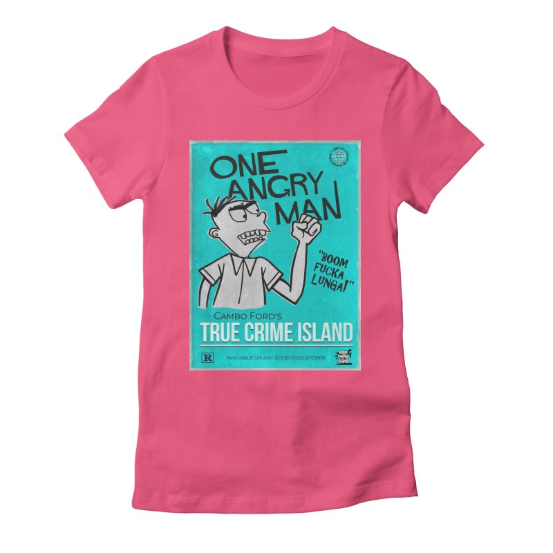 The Rage Range Women's T-Shirt by True Crime Island's Artist Shop
