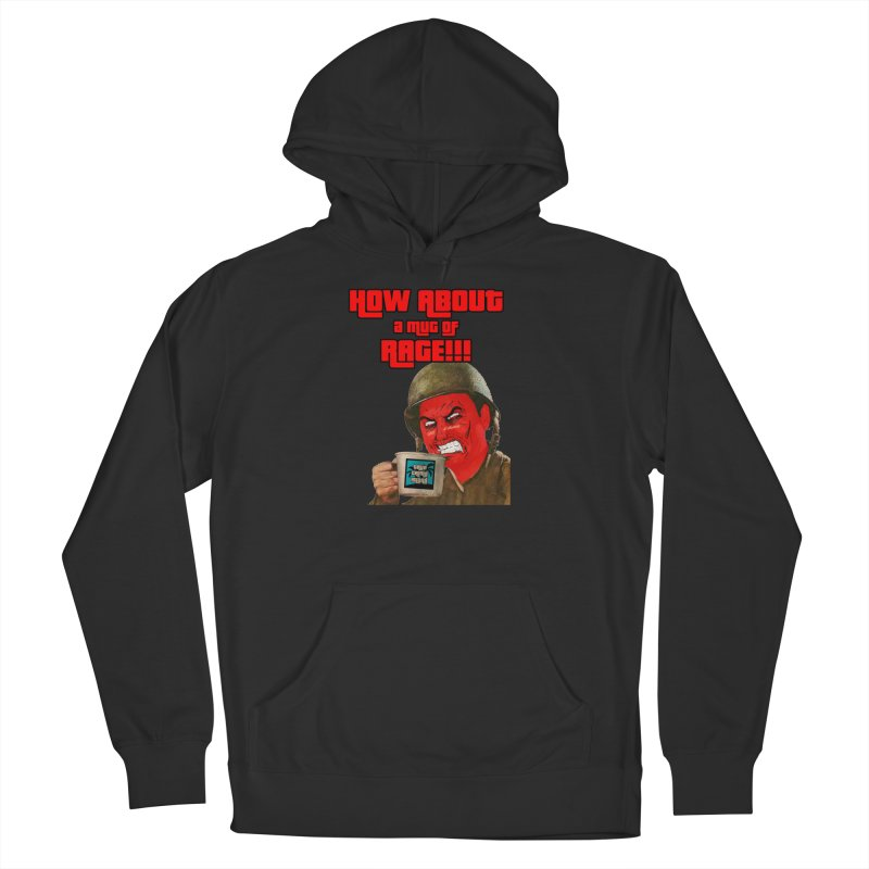 Mug of Rage Women's Pullover Hoody by True Crime Island's Artist Shop