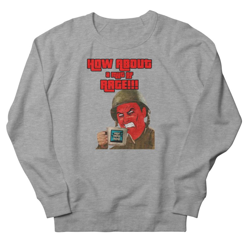 Mug of Rage Men's French Terry Sweatshirt by True Crime Island's Artist Shop