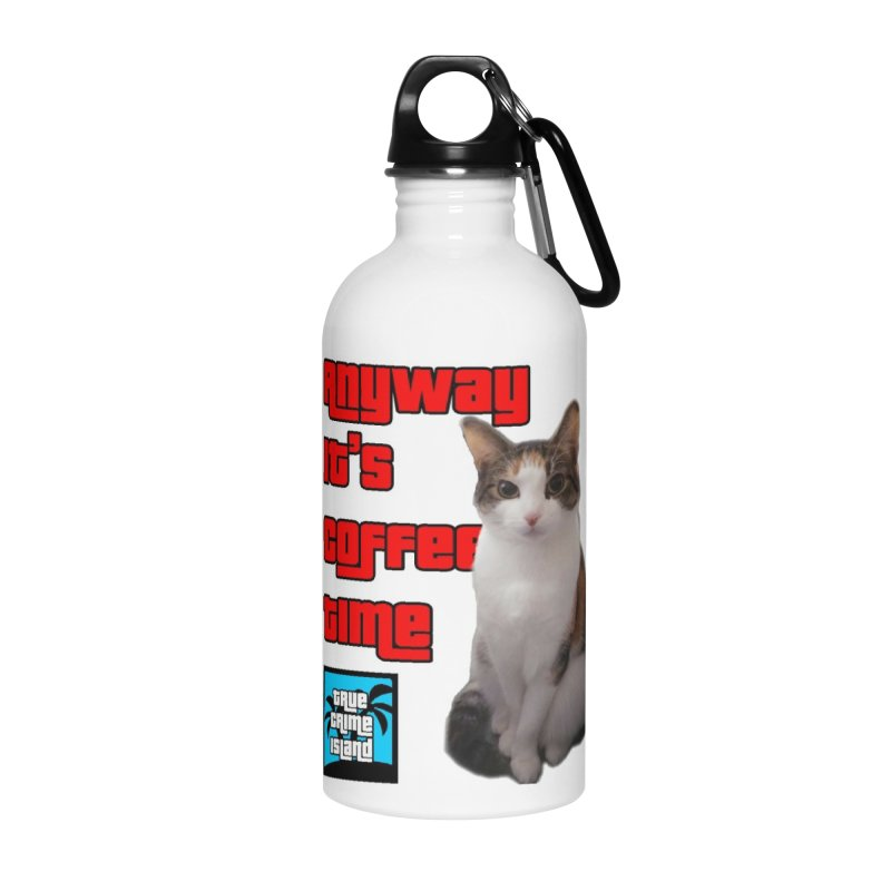 Bubby 'Anyway' Mug Accessories Water Bottle by True Crime Island's Artist Shop