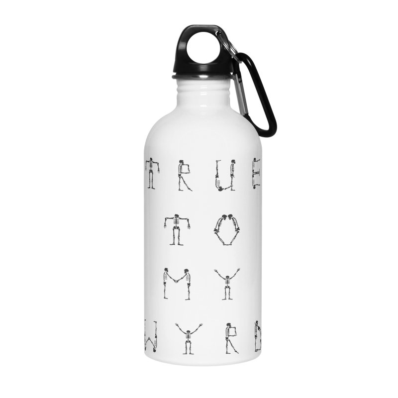 True To My Wyrd Accessories Water Bottle by True To My Wyrd's Artist Shop