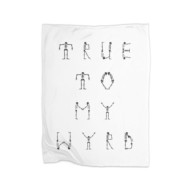 True To My Wyrd Home Fleece Blanket Blanket by True To My Wyrd's Artist Shop