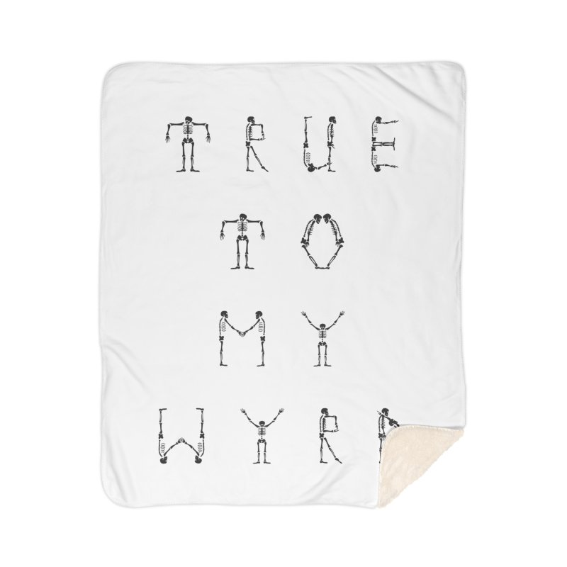 True To My Wyrd Home Sherpa Blanket Blanket by True To My Wyrd's Artist Shop