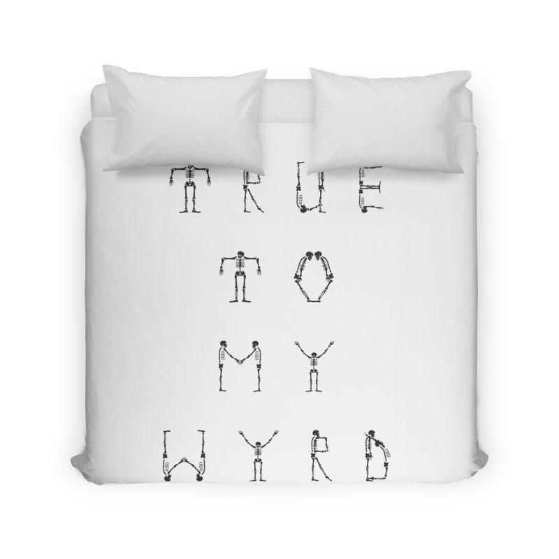True To My Wyrd Home Duvet by True To My Wyrd's Artist Shop