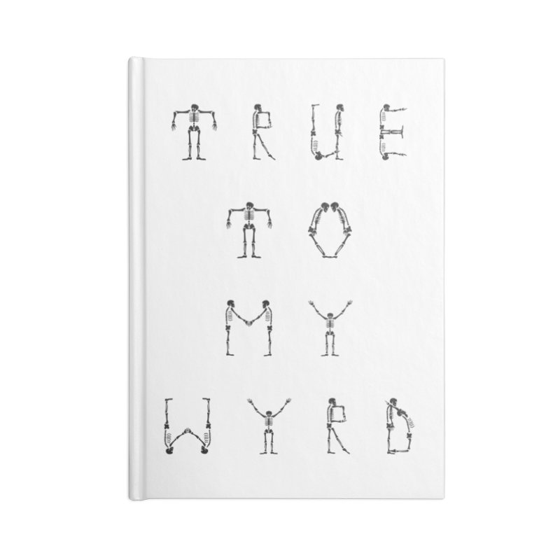 True To My Wyrd Accessories Lined Journal Notebook by True To My Wyrd's Artist Shop