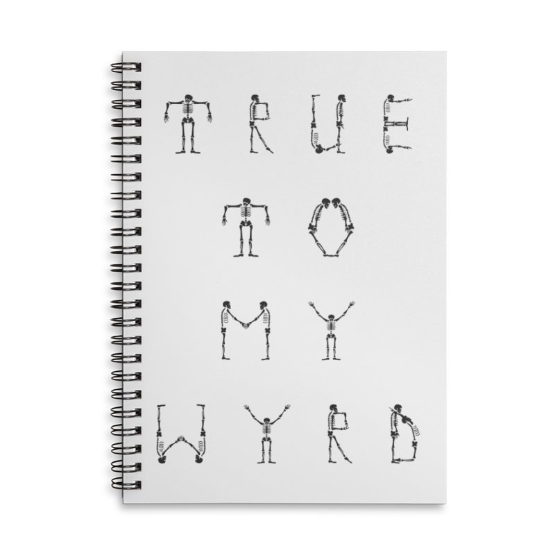 True To My Wyrd Accessories Lined Spiral Notebook by True To My Wyrd's Artist Shop