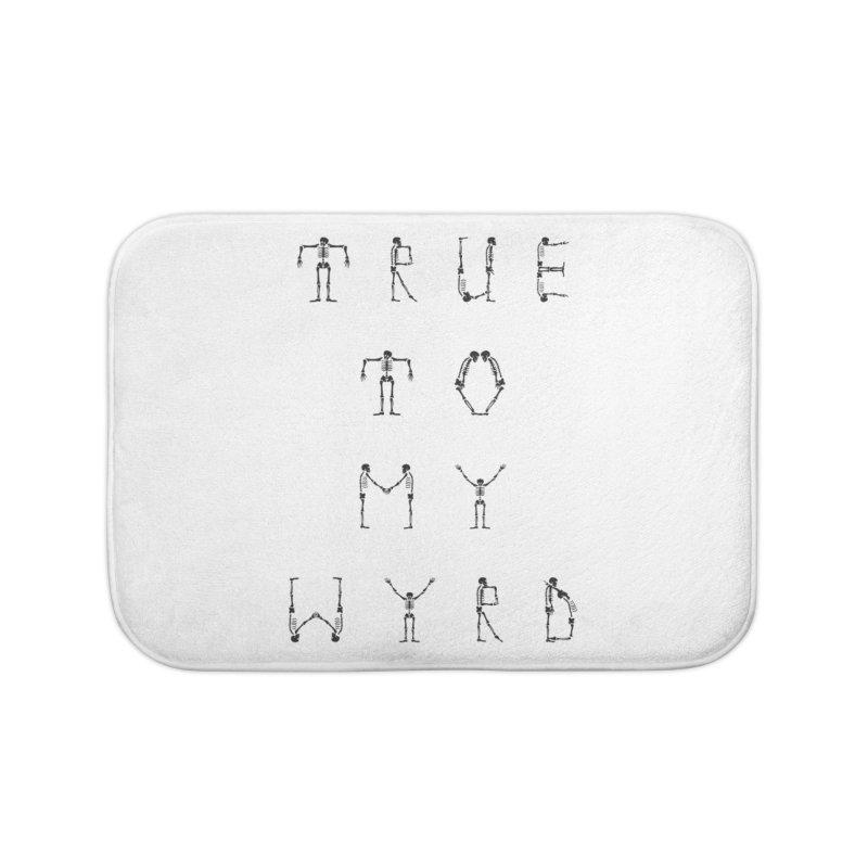 True To My Wyrd Home Bath Mat by True To My Wyrd's Artist Shop