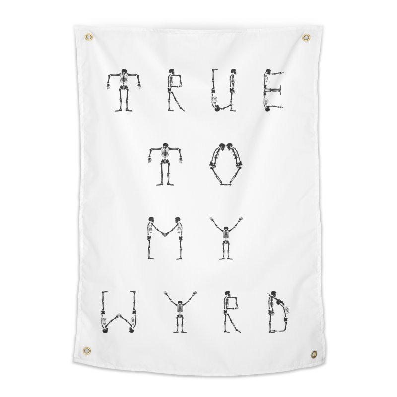 True To My Wyrd Home Tapestry by True To My Wyrd's Artist Shop