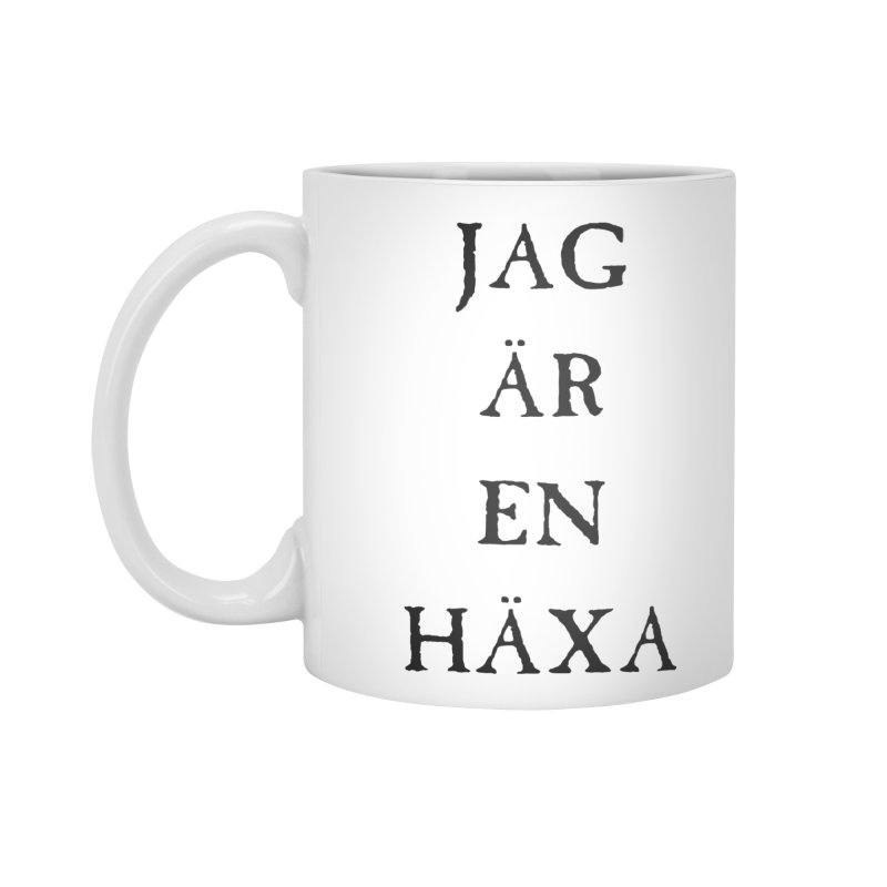 Jag är en häxa Accessories Standard Mug by True To My Wyrd's Artist Shop