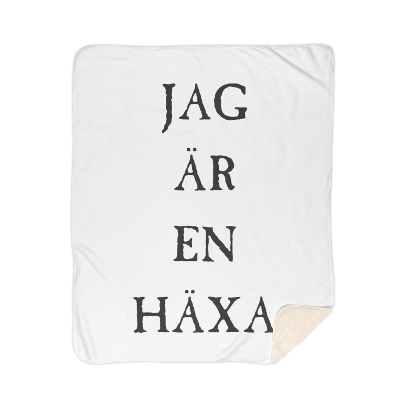 Jag är en häxa Home Sherpa Blanket Blanket by True To My Wyrd's Artist Shop