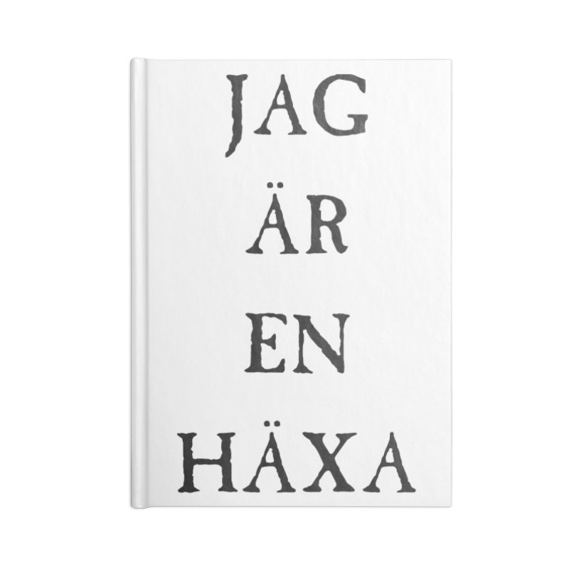 Jag är en häxa Accessories Blank Journal Notebook by True To My Wyrd's Artist Shop