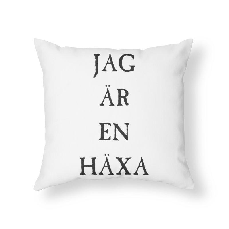 Jag är en häxa Home Throw Pillow by True To My Wyrd's Artist Shop