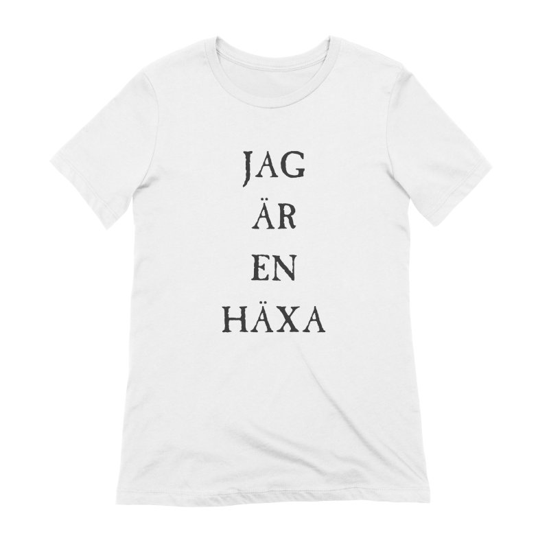 Jag är en häxa Women's Extra Soft T-Shirt by True To My Wyrd's Artist Shop