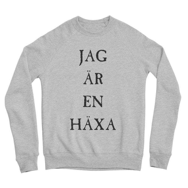 Jag är en häxa Women's Sponge Fleece Sweatshirt by True To My Wyrd's Artist Shop