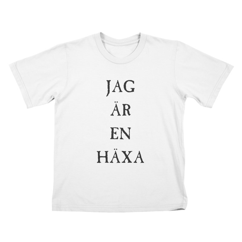 Jag är en häxa Kids T-Shirt by True To My Wyrd's Artist Shop
