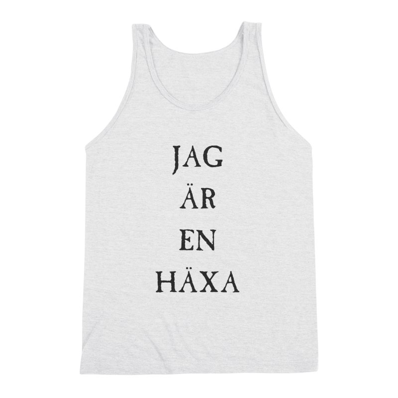 Jag är en häxa Men's Triblend Tank by True To My Wyrd's Artist Shop