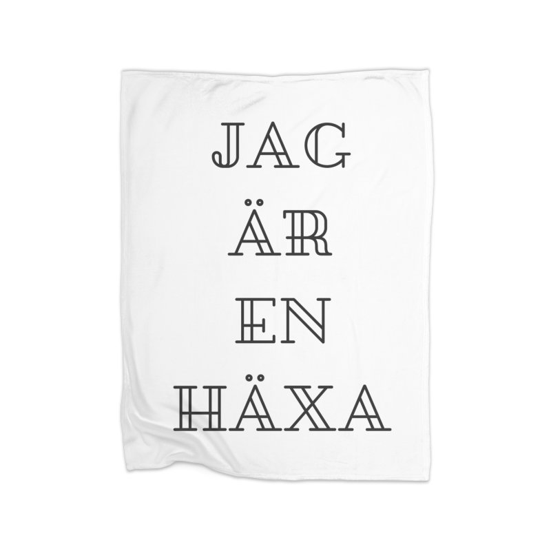 Jag är en häxa Home Fleece Blanket Blanket by True To My Wyrd's Artist Shop
