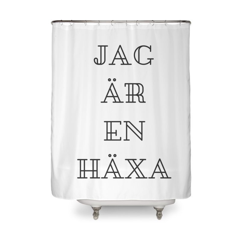 Jag är en häxa Home Shower Curtain by True To My Wyrd's Artist Shop