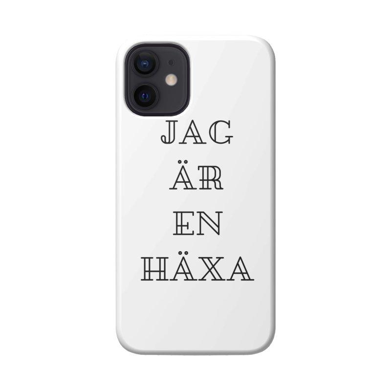 Jag är en häxa Accessories Phone Case by True To My Wyrd's Artist Shop