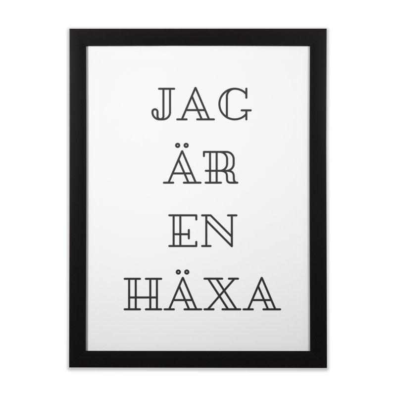 Jag är en häxa Home Framed Fine Art Print by True To My Wyrd's Artist Shop