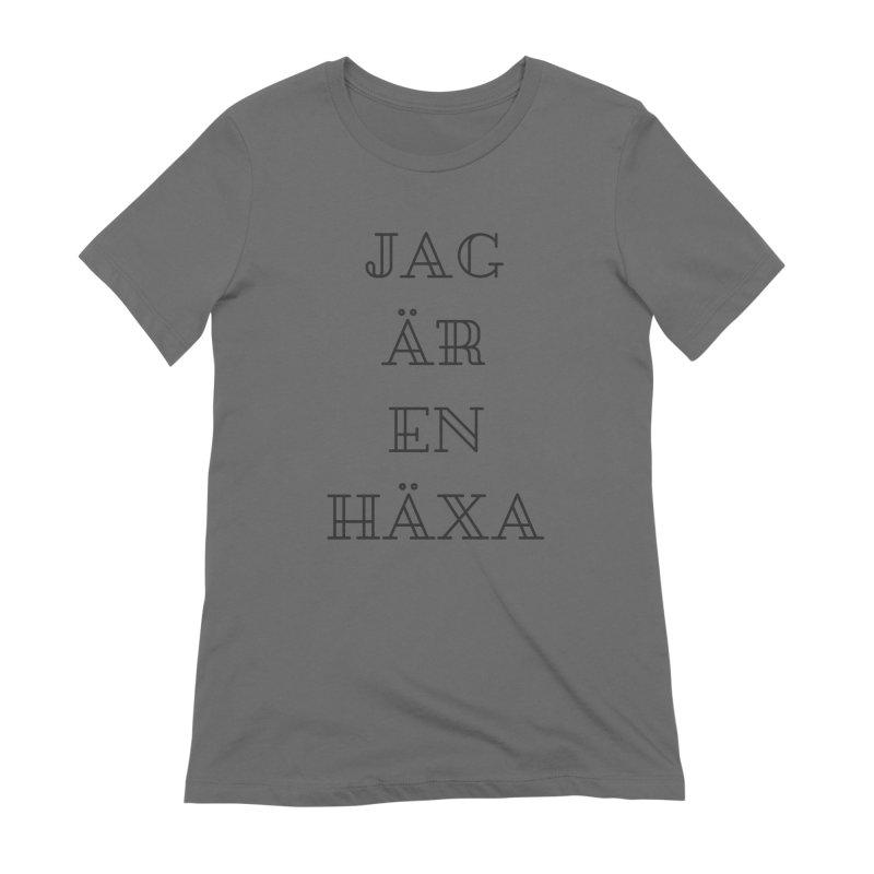 Jag är en häxa Women's Extra Soft T-Shirt by True To My Wyrd's Artist Shop