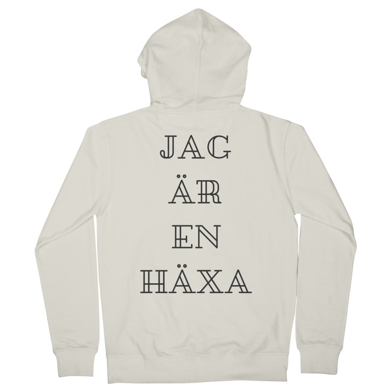 Jag är en häxa Women's French Terry Zip-Up Hoody by True To My Wyrd's Artist Shop