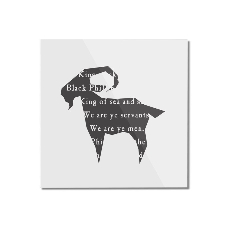 Black Phillip IV Home Mounted Acrylic Print by True To My Wyrd's Artist Shop