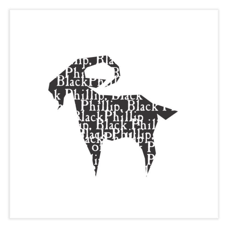 Black Phillip V Home Fine Art Print by True To My Wyrd's Artist Shop