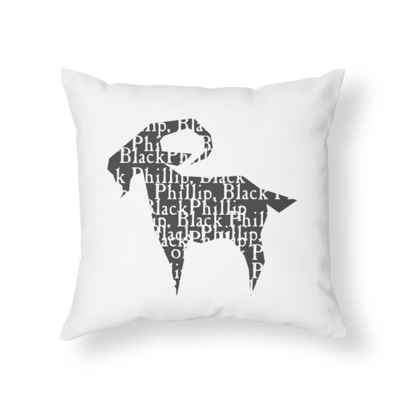 Black Phillip V Home Throw Pillow by True To My Wyrd's Artist Shop