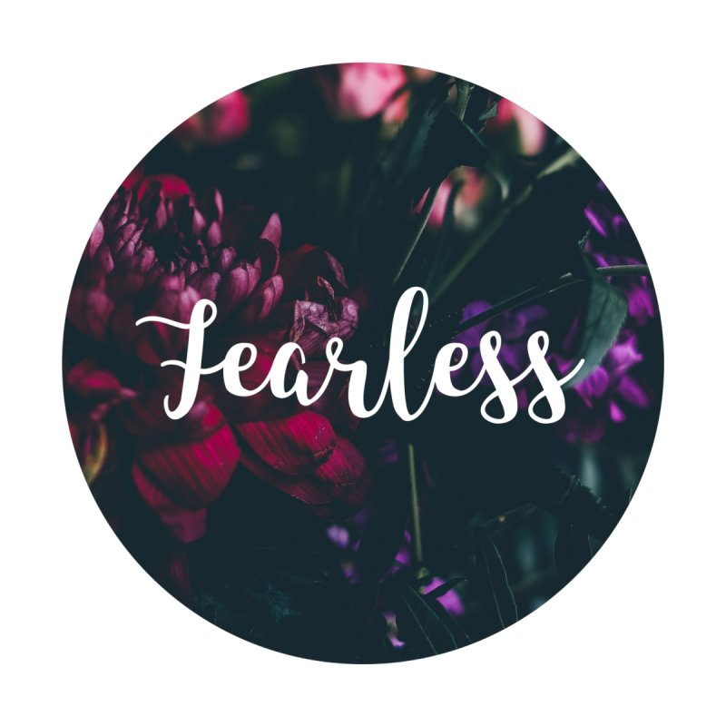 Fearless by True Words's Artist Shop