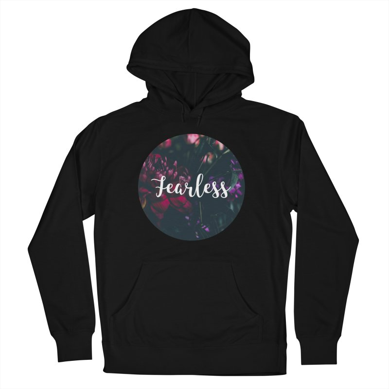 Fearless Men's French Terry Pullover Hoody by True Words's Artist Shop