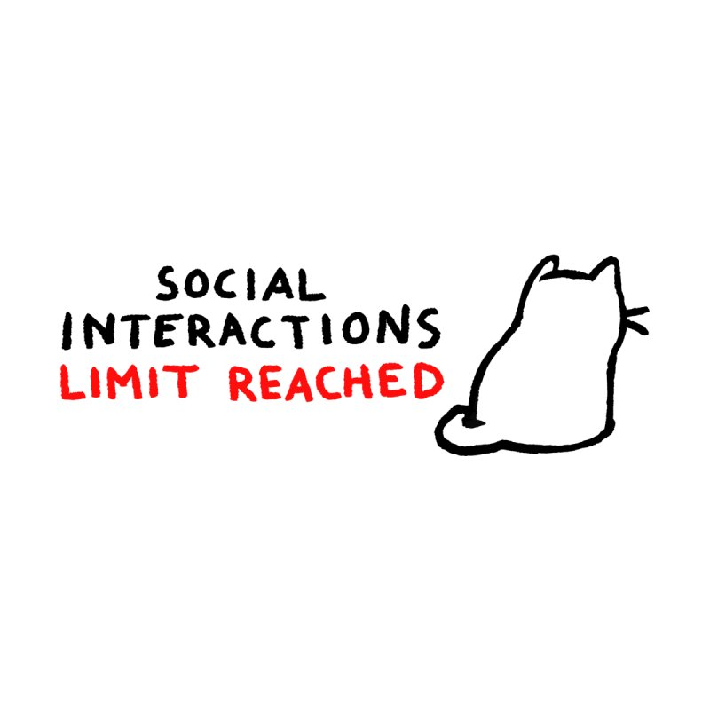 Social Interactions Limit Reached Men's T-Shirt by TRUFFLEPIG
