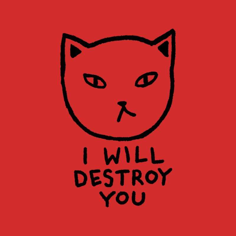 I WILL DESTROY YOU Men's T-Shirt by TRUFFLEPIG