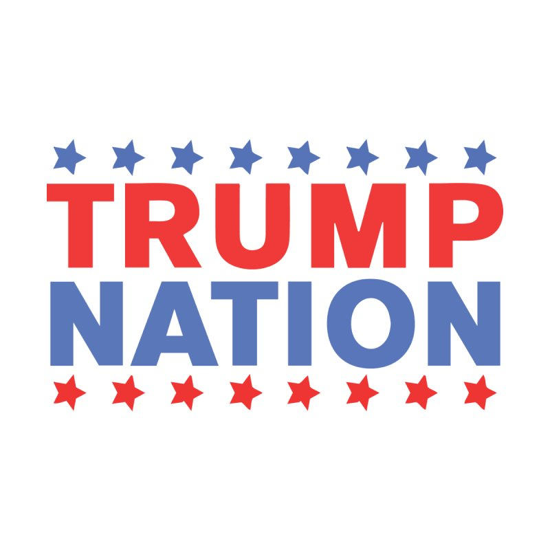 Trump Nation by Trump Nation