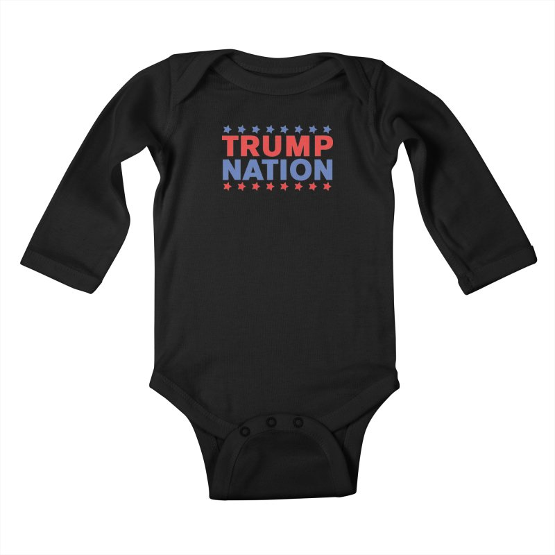 Trump Nation Kids Baby Longsleeve Bodysuit by Trump Nation