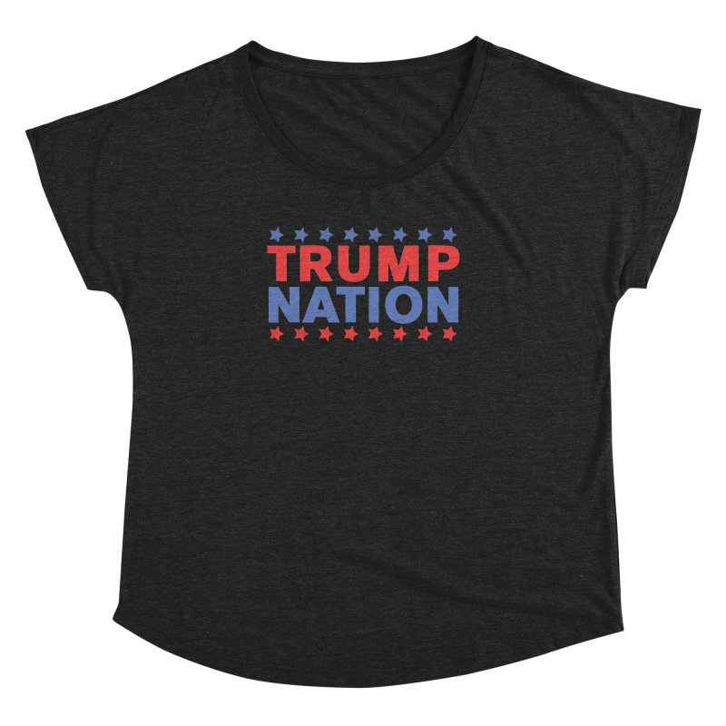 Trump Nation Women's Dolman by Trump Nation