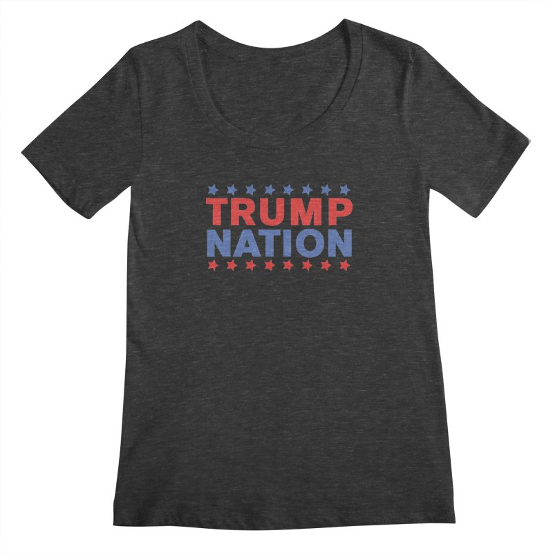 Trump Nation Women's Scoopneck by Trump Nation